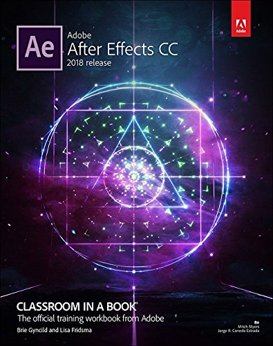 Pdf Computers Adobe After Effects CC Classroom in a Book (2018 release)