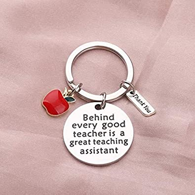 Teaching Assistant Gift Behind Every Good Teacher is A Great Teaching Assistant Teachers Aide Key Chain TA Gift Thank You Gift for Teaching Assistant