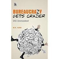 Bureaucrazy Gets Craizer: IAS Unmasked