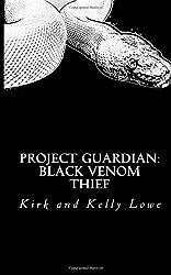 Project Guardian: The Black Venom Thief: 1