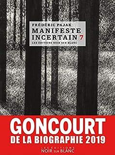 Manifeste incertain, 7 : Emily Dickinson, Marina Tsvetaieva : l'immense poésie, Pajak, Frédéric