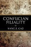 Confucian Filiality, Gao, Wang Z., 1627740031