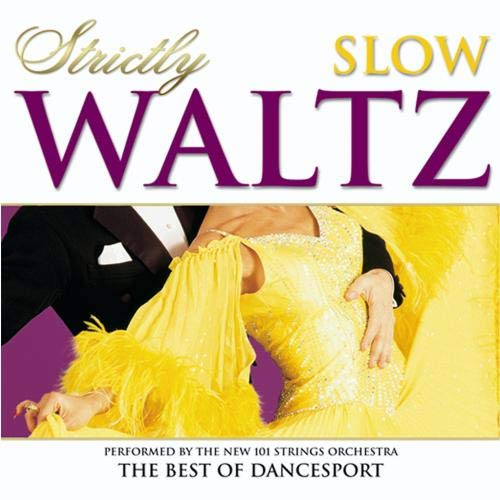 (Strictly Ballroom Series: Strictly Slow Waltz - The Best Of Dancesport)