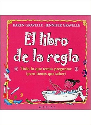 EL LIBRO DE LA REGLA (NIÑOS Y ADOLESCENTES): Amazon.es: GRAVELLE, K. Y GRAVELLE, J.: Libros