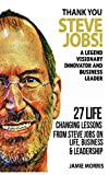 img - for Thank you Steve Jobs: A legendary Visionary, Innovator and Business leader - 27 life changing lessons from Steve Jobs about Life,Business and leadership book / textbook / text book