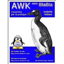 AWK sans BlaBla (French Edition)