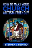 How to Make Your Church Autism-Friendly
