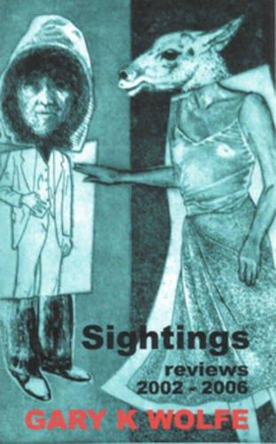 Sightings: Reviews 2002-2006