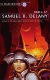 Babel Seventeen (Babel-17) (S.F.Masterworks S.) by Samuel R. Delany (11-Mar-1999) Paperback
