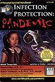 Infection Protection Pandemic, Ronald Klatz and Robert Goldman, 0966893786