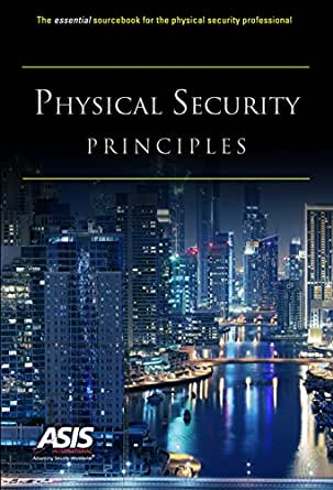 principles of physical security essay Physical security principles was written with three key purposes first, the authors, reviewers and other contributors hope that security professionals worldwide will find it to be a valuable desk reference on aspects of the practice of physical security.