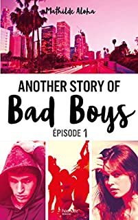 Another story of bad boys 01, Aloha, Mathilde