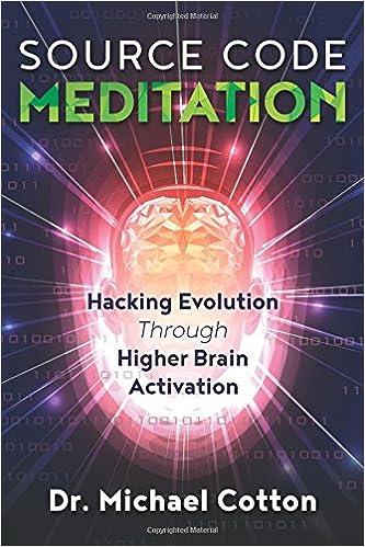 Source Code Meditation Hacking Evolution Through Higher Brain