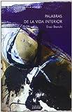 Palabras de la Vida Interior, Enzo Bianchi, 8430116133