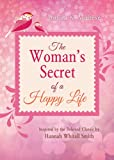The Woman's Secret of a Happy Life, Donna K. Maltese, 1628366648