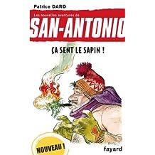 Ça sent le sapin ! : Les nouvelles aventures de San Antonio (Littérature Française) (French Edition)