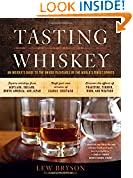 #6: Tasting Whiskey: An Insider's Guide to the Unique Pleasures of the World's Finest Spirits