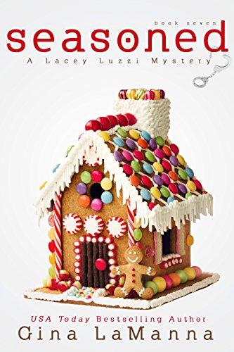 - Lacey Luzzi: Seasoned: A humorous, cozy mystery! (Lacey Luzzi Mafia Mysteries Book 7)