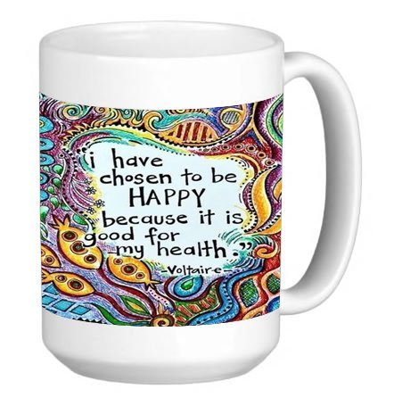 Fun I Have Chosen To Be Happy Famous Quote 15 ounce Ceramic Coffee Mug Tea Cup