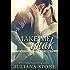 You Make Me Weak (The Blackwells of Crystal Lake Book 1)