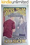 Tricks of the Trade - A Beginners Guide To Cross Dressing (Tricks of the Trade -- A Beginners Guide To Cross Dressing Book 1) (English Edition)