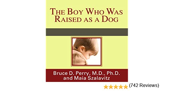 Amazon the boy who was raised as a dog and other stories amazon the boy who was raised as a dog and other stories from a child psychiatrists notebook audible audio edition bruce d perry danny campbell fandeluxe Choice Image