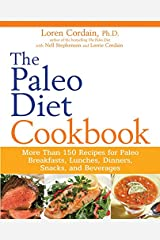 The Paleo Diet Cookbook: More Than 150 Recipes for Paleo Breakfasts, Lunches, Dinners, Snacks, and Beverages Paperback