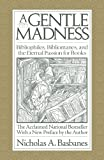 A Gentle Madness, Nicholas Basbanes, 0979949157