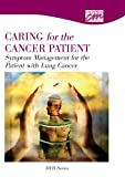 Symptom Management for the Patient with Lung Cancer, Concept Media, (Concept Media), 1602321140