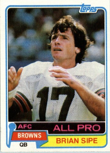 1981 Topps # 350 Brian Sipe AP Cleveland Browns Football Card - In Protective Screwdown Display Case!