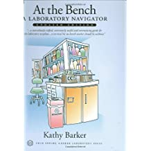 At the Bench: A Laboratory Navigator, Updated Edition