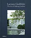 img - for Luciano Giubbilei: The Art of Making Gardens book / textbook / text book