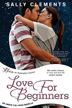 Love for Beginners: An Under the Hood Novella by [Clements, Sally]
