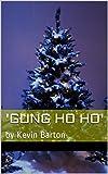 'gung ho ho': by Kevin Barton