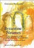 Byzantine Neumes, Christian Troelsgård, 8763531585