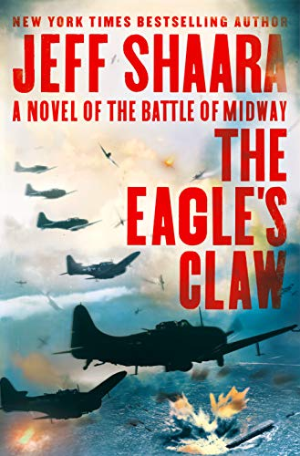 Book Cover: The Eagle's Claw: A Novel of the Battle of Midway