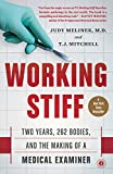 Working Stiff: Two Years, 262 Bodies, and the