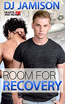 Room for Recovery (Hearts and Health Book 4) by [Jamison, DJ]