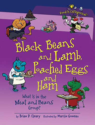Black Beans and Lamb, Poached Eggs and Ham: What Is in the Meat and Beans Group? (Food Is CATegorical TM) (What Seed Is A)