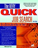 Very Quick Job Search: Get a Better Job in Half the Time