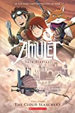 The Amulet Book Three: The Cloud Searchers