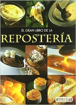 El gran libro de la Repostería (Grandes libros de cocina