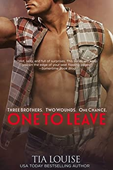 One to Leave (Stuart & Mariska): A second-chance cowboy romance. (One to Hold Book 5) by [Louise, Tia]