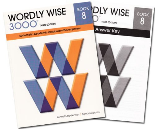 Wordly Wise 3000 Grade 8 SET -- Student and Answer Key (Systematic Academic Vocabulary Development)