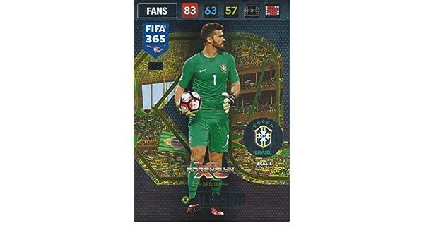Panini FIFA 365 Adrenalyn XL 2017 Alisson AXL Veteran Trading Card ...