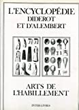 img - for L'Encyclop die Diderot et d'Alembert : Arts de l'habillement book / textbook / text book