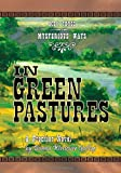 In Green Pastures, Donna Westover Gallup, 0981892914