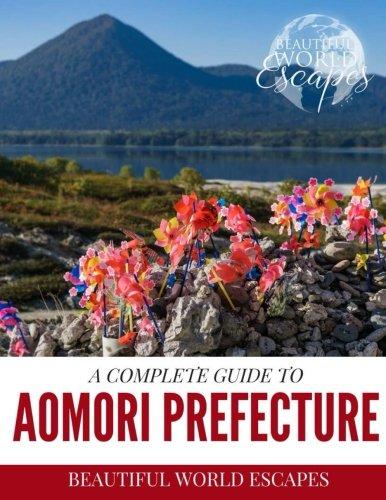 A Complete Guide to Aomori Prefecture