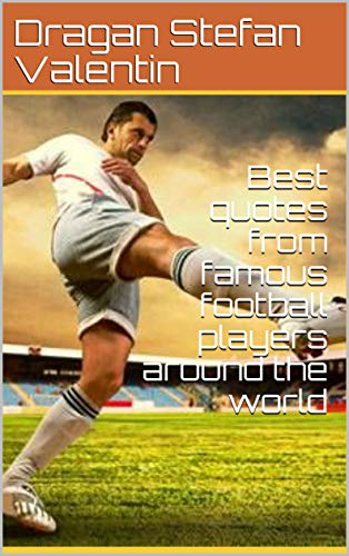 Amazon.com: Best quotes from famous football players around ...