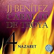 Nazaret: Caballo de Troya 4